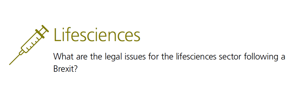 Lifesciences - What are the legal issues for the lifesciences sector following a Brexit?